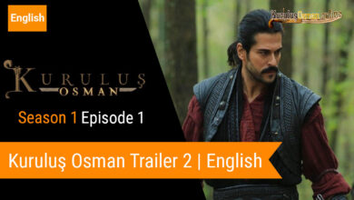 Photo of Kuruluş Osman Episode 1 Official Trailer 2 English