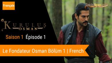 Photo of Le fondateur Osman saison 1 épisode 1 VOSTFR