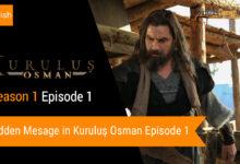 A hidden message in Kurulus Osman Episode 1