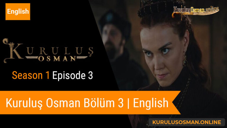 Watch Kuruluş Osman Season 1 Episode 3