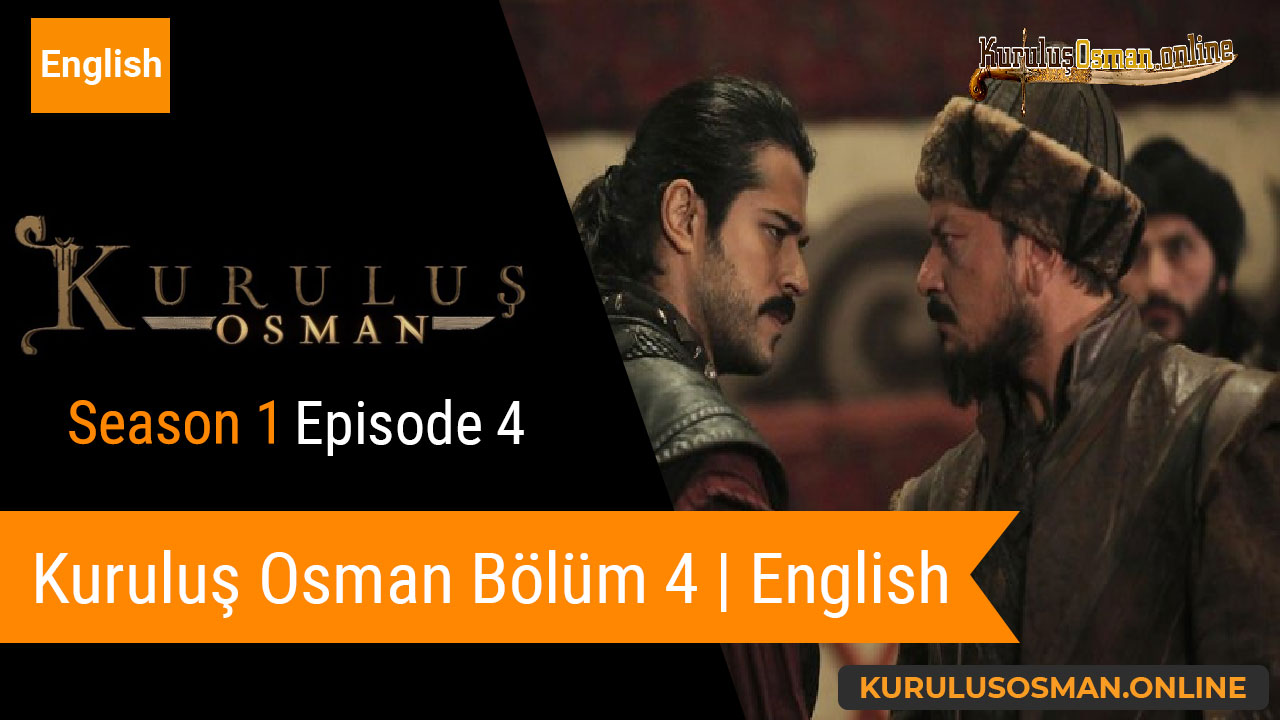 Watch Kuruluş Osman Season 1 Episode 4