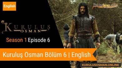 Photo of Kuruluş Osman Season 1 Episode 6 | English (Bölüm 6)