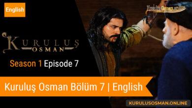 Photo of Kuruluş Osman Season 1 Episode 7 | English (Bölüm 7)