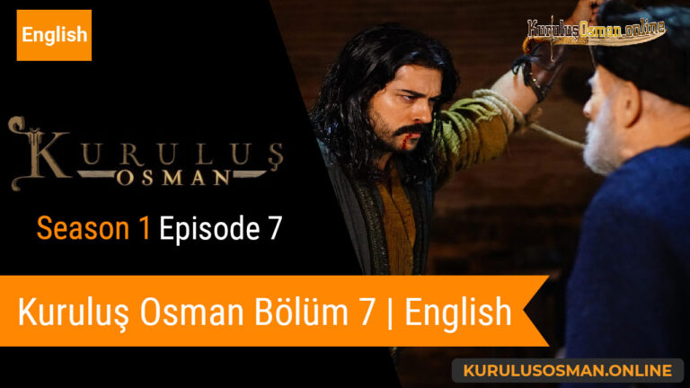Watch Kuruluş Osman Season 1 Episode 7