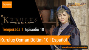 le otomano temporada 1 episodio 10