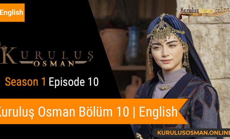 Photo of Kuruluş Osman Season 1 Episode 10 | English (Bölüm 10)