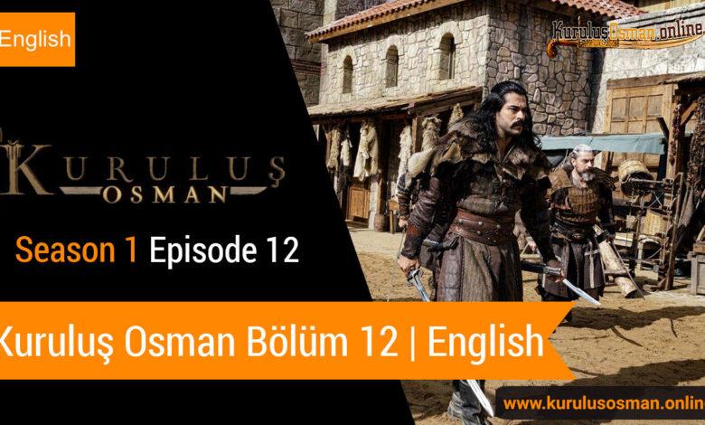 Photo of Kuruluş Osman Season 1 Episode 12 | English (Bölüm 12)