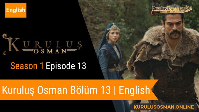 Kuruluş Osman Season 1 Episode 13