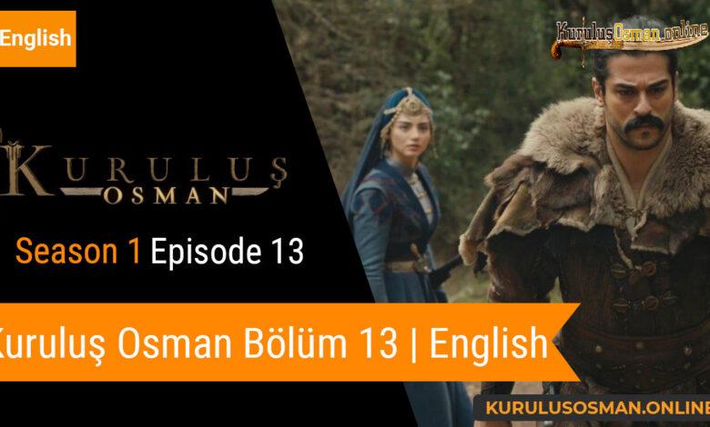 Photo of Kuruluş Osman Season 1 Episode 13 | English (Bölüm 13)