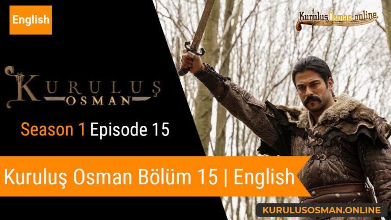 Kuruluş Osman Season 1 Episode 15
