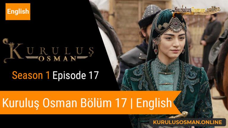 Kuruluş Osman Season 1 Episode 17