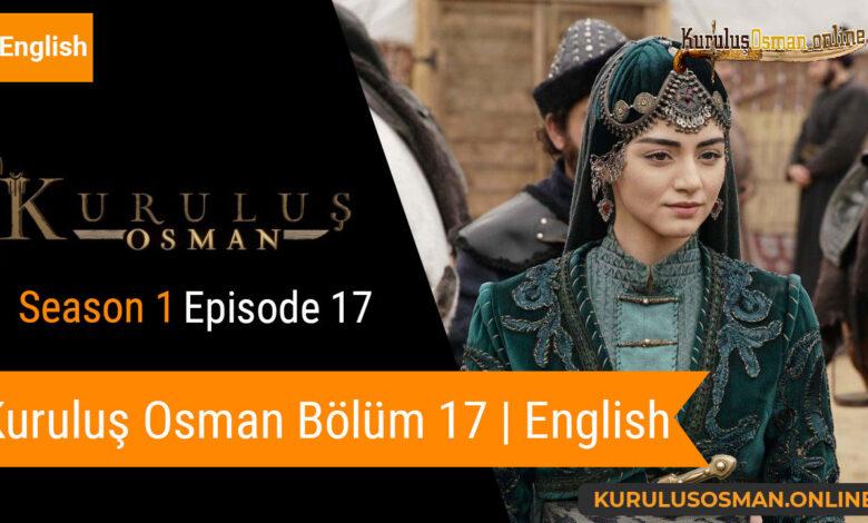 Photo of Kuruluş Osman Season 1 Episode 17 | English (Bölüm 17)