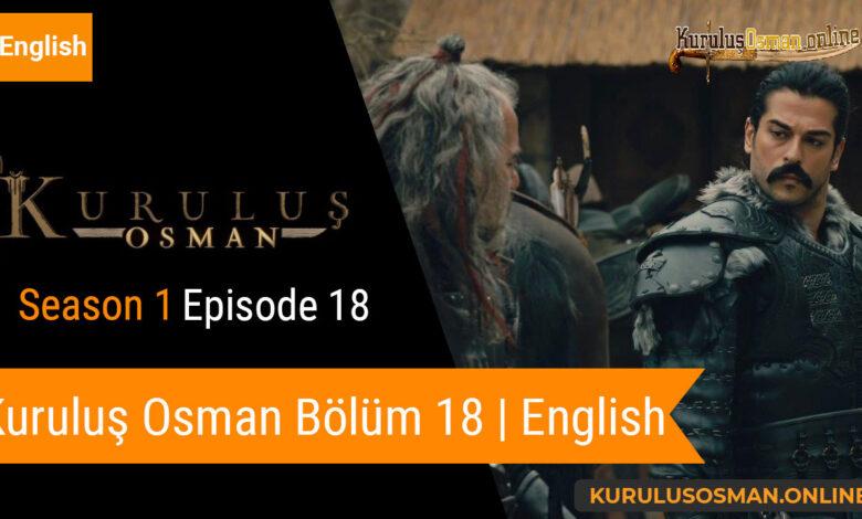 Photo of Kuruluş Osman Season 1 Episode 18 | English (Bölüm 18)