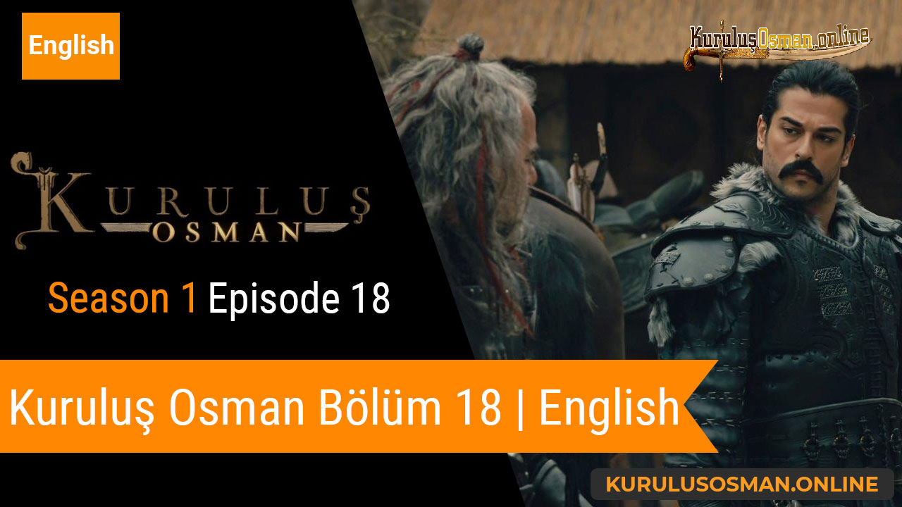 Kuruluş Osman Season 1 Episode 18