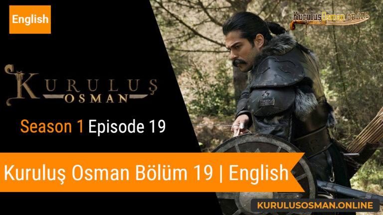 Kuruluş Osman Season 1 Episode 19