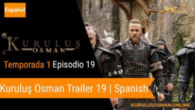 Photo of Kuruluş Osman Episodio 19 Trailer con Subtítulos en ESPAÑOL