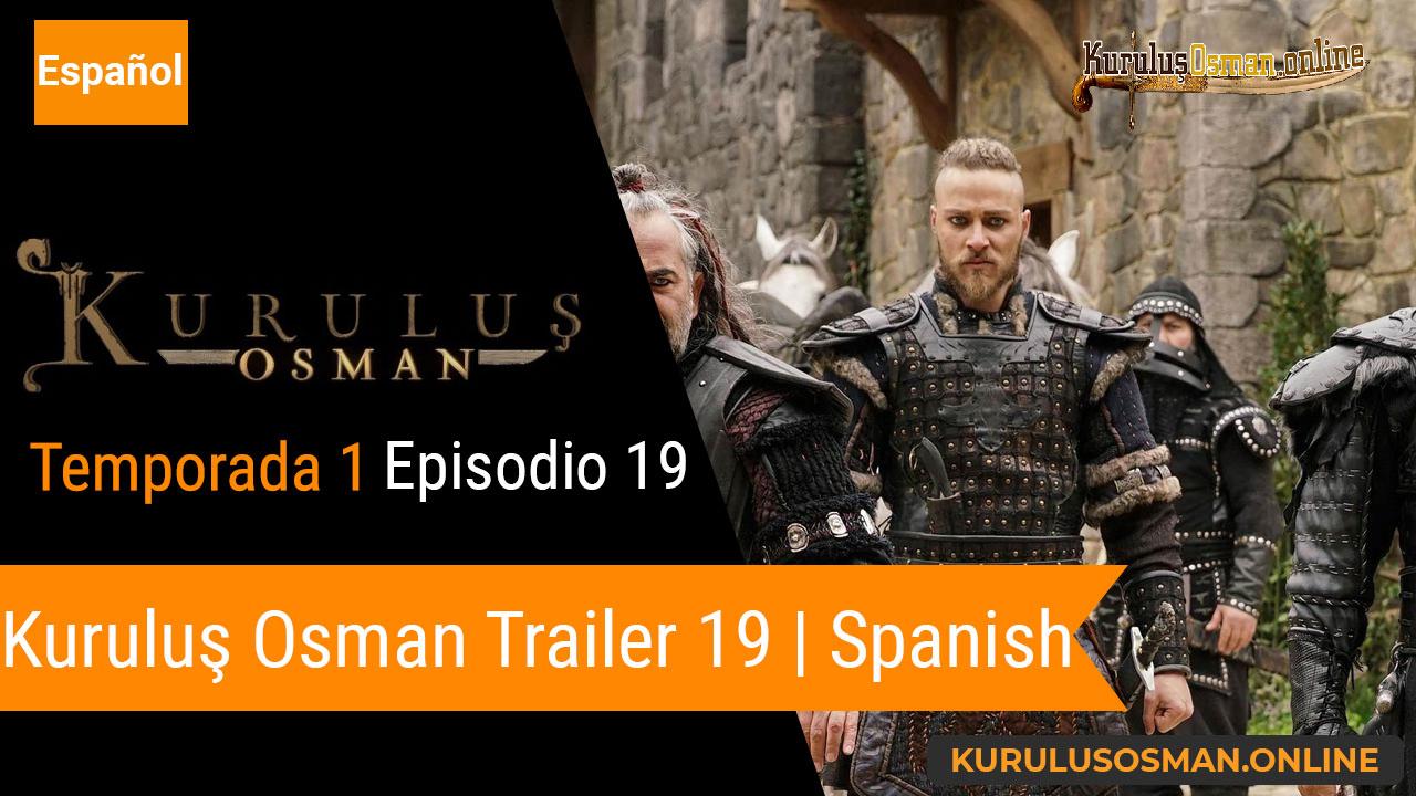 Kuruluş Osman Episodio 19 Trailer con Subtítulos en ESPAÑOL