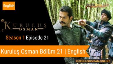 Photo of Kuruluş Osman Season 1 Episode 21 | English (Bölüm 21)