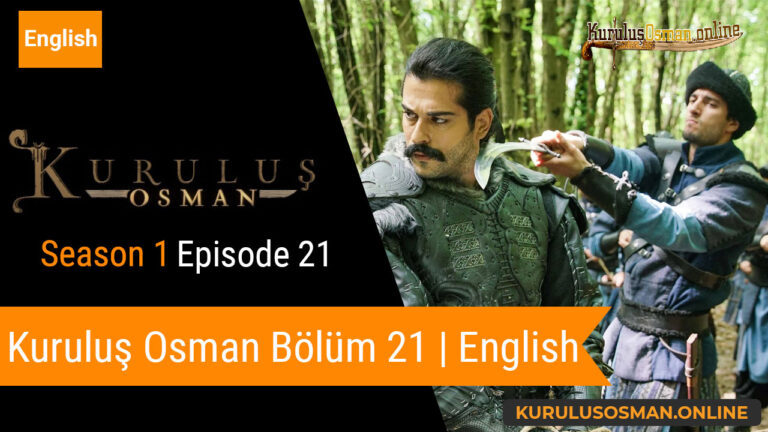 Watch Kuruluş Osman Season 1 Episode 21 with English Subtitles