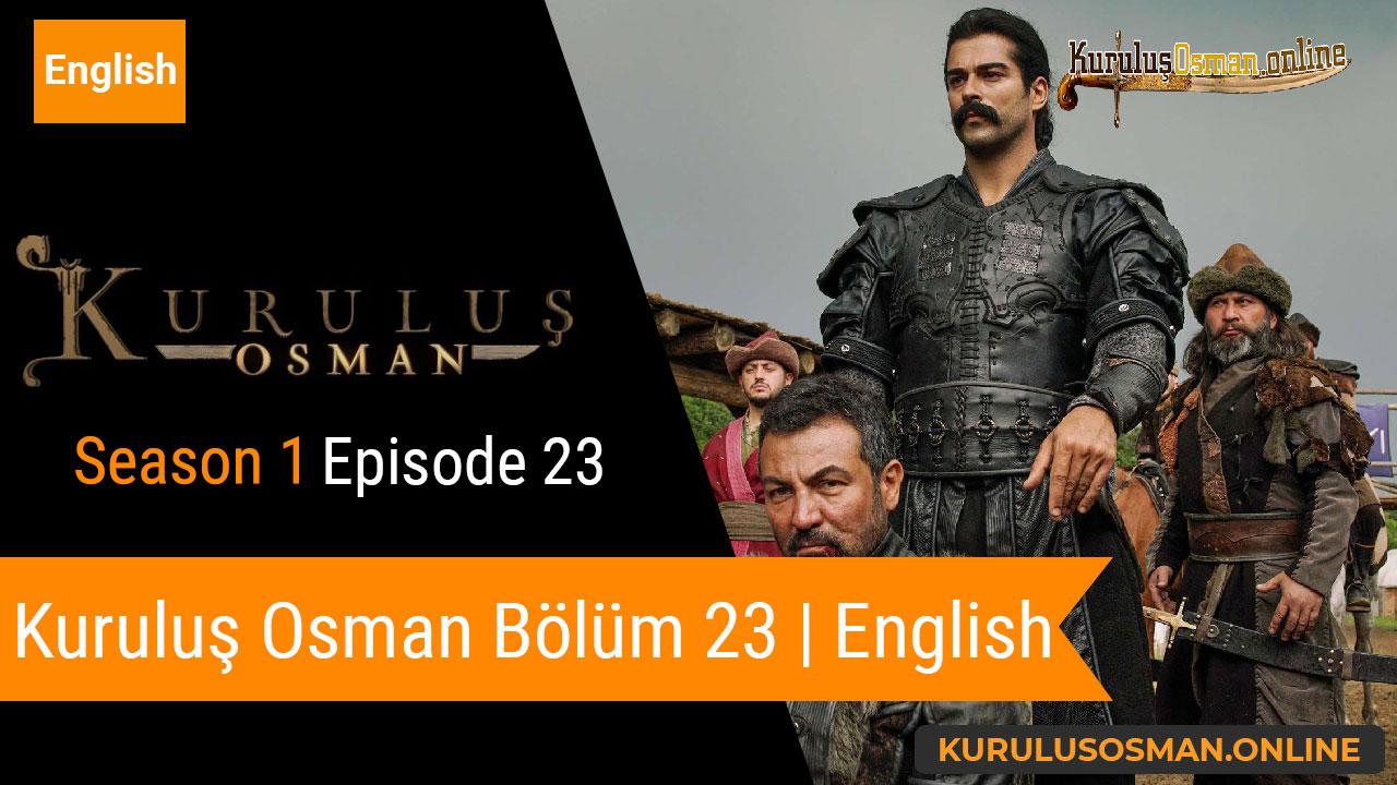 Watch Kuruluş Osman Season 1 Episode 23 with English Subtitles