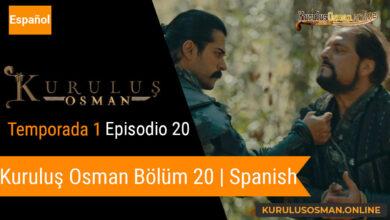 Photo of Mira le otomano temporada 1 episodio 20 (Kurulus Osman Bolum 20) con subtitulos en español