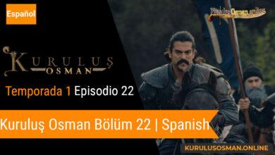 Photo of Mira le otomano temporada 1 episodio 22 (Kurulus Osman Bolum 22) con subtitulos en español