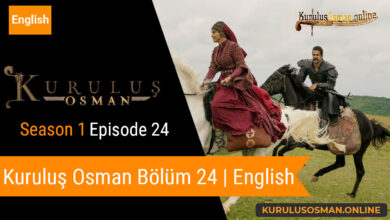 Photo of Kuruluş Osman Season 1 Episode 24 | English (Bölüm 24)