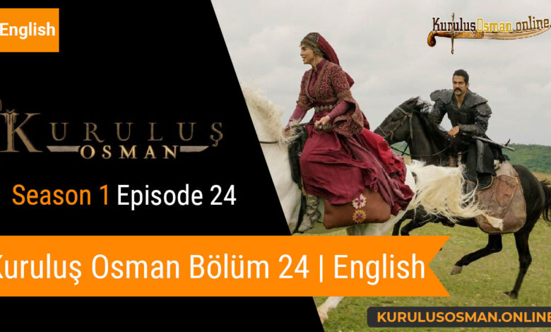 Watch Kuruluş Osman Season 1 Episode 24 with English Subtitles