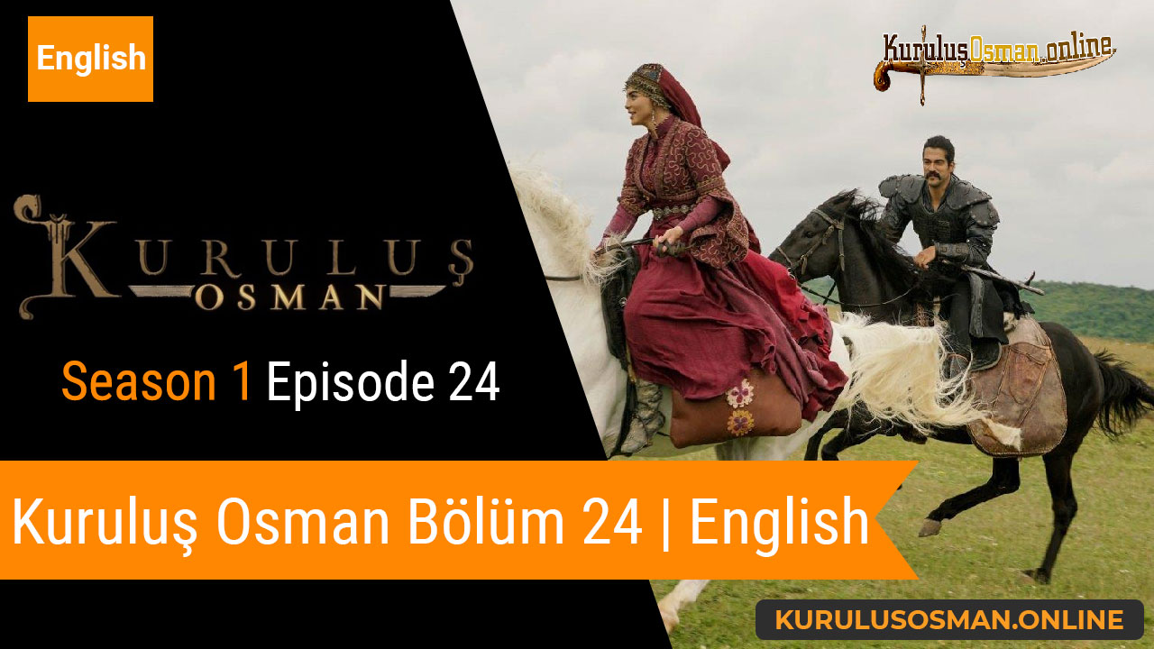 Watch Kuruluş Osman Season 1 Episode 24 with English Subtitles