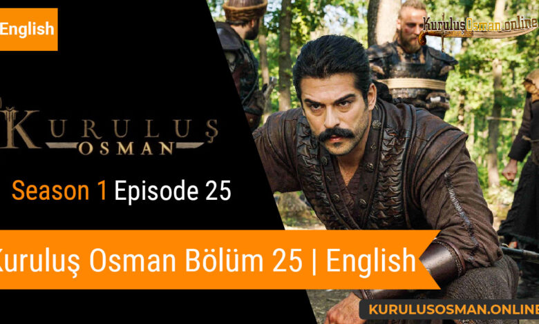 Watch Kuruluş Osman Season 1 Episode 25 with English Subtitles