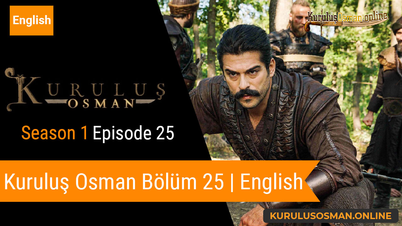 Watch Kuruluş Osman Season 1 Episode 25 with English Subtitles