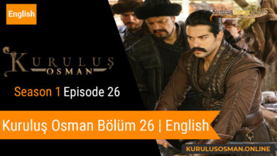 Photo of Kuruluş Osman Season 1 Episode 26 | English (Bölüm 26)