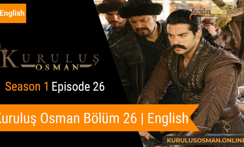 Watch Kuruluş Osman Season 1 Episode 26 with English Subtitles