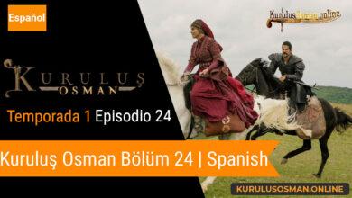 Photo of Mira le otomano temporada 1 episodio 24 (Kurulus Osman Bolum 24) con subtitulos en español