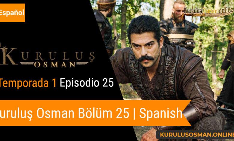Photo of Mira le otomano temporada 1 episodio 25 (Kurulus Osman Bolum 25) con subtitulos en español