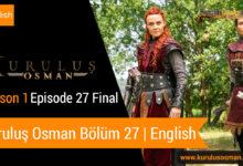 Watch Kuruluş Osman Season 1 Episode 27 final with English Subtitles
