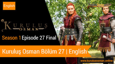Photo of Kuruluş Osman Season 1 Episode 27 Final | English (Bölüm 27) Final