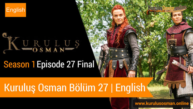 Watch Kuruluş Osman Season 1 Episode 27 final with English Subtitles