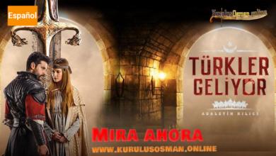Mira Türkler Geliyor en español