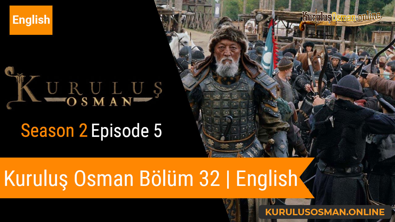 Watch Kuruluş Osman Season 2 Episode 5 with English Subtitles