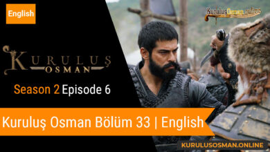 Photo of Kuruluş Osman Season 2 Episode 6 | English (Bölüm 33)