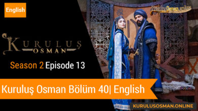 Photo of Kuruluş Osman Season 2 Episode 13 | English (Bölüm 40)