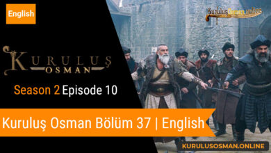 Photo of Kuruluş Osman Season 2 Episode 10 | English (Bölüm 37)