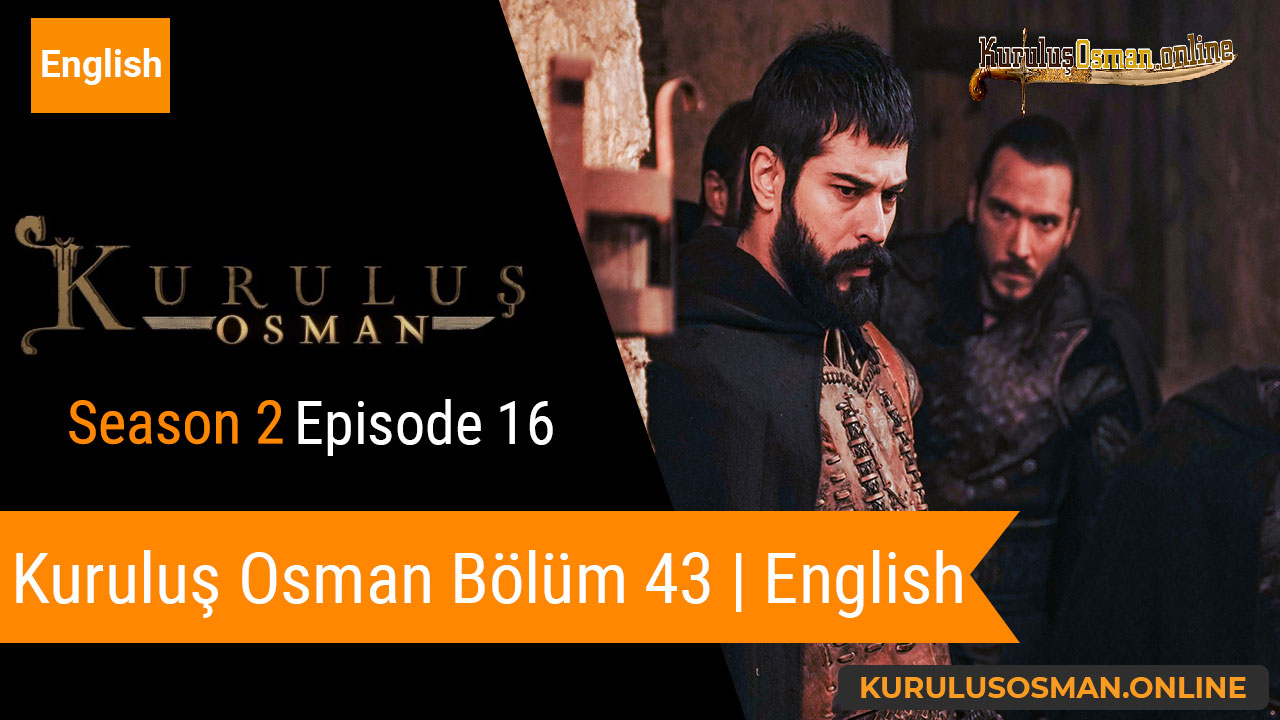 Kuruluş Osman Season 2 Episode 16