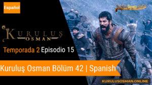 Mira le otomano temporada 1 episodio 18 (Kurulus Osman Bolum 18) con subtitulos en español