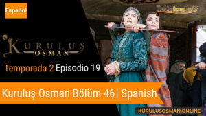 Mira le otomano temporada 2 episodio 19