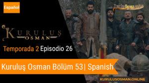 Mira le otomano temporada 2 episodio 26