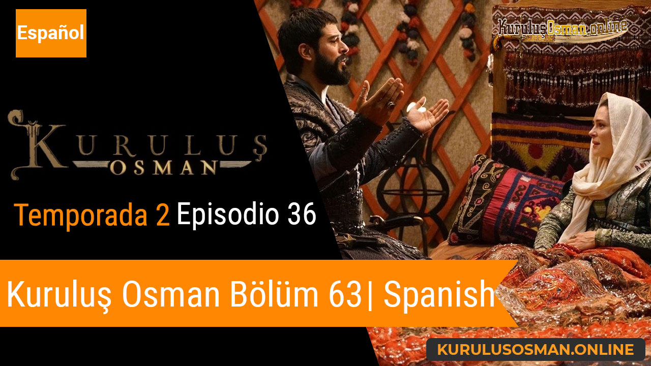 Mira le otomano temporada 2 episodio 36